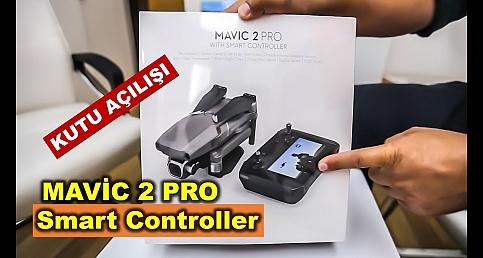 Dji Mavıc 2 Pro ve Smart Controller Kutu Açılışı